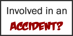 Involved in an Accident?